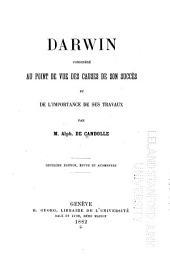 Darwin considéré au point de vue des causes de son succès et de l'importance de ses travaux