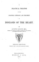 A Practical Treatise on the Diagnosis  Pathology  and Treatment of Diseases of the Heart PDF