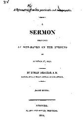 A Reformation of Morals Practicable and Indispensable: A Sermon Delivered at New-Haven on the Evening of October 27, 1812