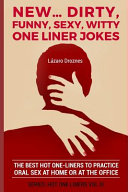 New   Dirty  Funny  Sexy  Witty One Liner Jokes PDF