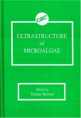 Ultrastructure of Microalgae