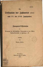 Die Deklination des Zahlwortes zwei vom XV. bis XVIII. Jahrhundert