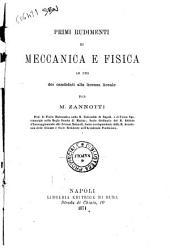 Primi rudimenti di meccanica e fisica ad uso dei canditati alla licenza liceale per M. Zannotti