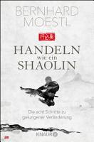 Handeln wie ein Shaolin PDF