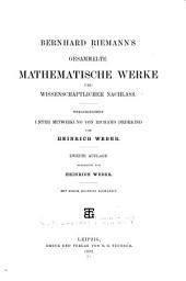 Bernhard Riemann's gesammelte mathematische Werke und wissenschaftlicher Nachlass