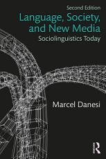 Language  Society  and New Media PDF