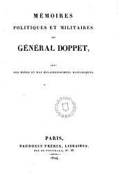 Mémoires politiques et militaires du Général Doppet, avec des notes et des éclaircissemens Historiques