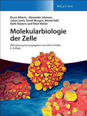 Molekularbiologie der Zelle PDF