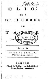 Clio: or, A discourse on taste, by I.U.