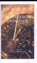 The Principles of Astrological Geomancy
