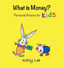 What is Money  Personal Finance for Kids