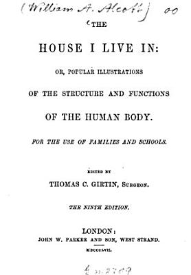 The house I live in  or popular illustrations of the structure and functions of the human body PDF