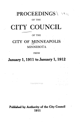 Proceedings of the City Council of the City of Minneapolis, Minnesota, ...