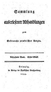 Sammlung auserlesener Abhandlungen zum Gebrauche praktischer Aerzte: Band 11;Band 18