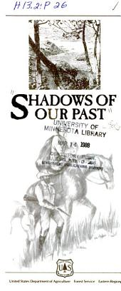 Shadows of our past