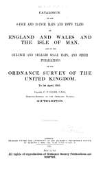 Catalogue of the 6-inch and 25-inch Maps and Town Plans of England and Wales and the Isle of Man