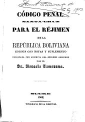 Código penal Santa-Cruz para el réjimen de la República Boliviana