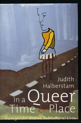 In A Queer Time And Place Book PDF