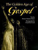 The Golden Age of Gospel PDF