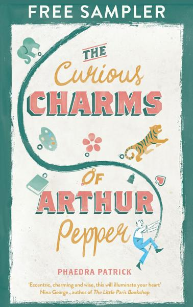 The Curious Charms Of Arthur Pepper: Free Sample