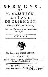 Sermons de Massillon, évêque de Clermont ...: Avent