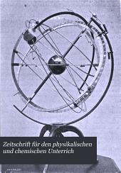 Zeitschrift für den physikalischen und chemischen Unterrich: Band 11