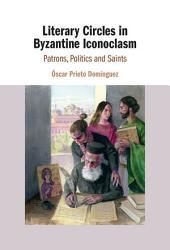 Literary Circles in Byzantine Iconoclasm PDF