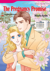 THE PREGNANCY PROMISE: Mills & Boon Comics