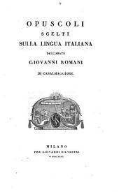 Opuscoli scelti sulla lingua Italiana