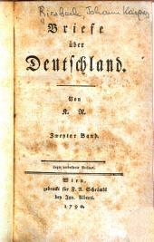 Briefe ueber Deutschland: Band 2