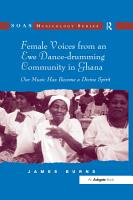 Female Voices from an Ewe Dance drumming Community in Ghana PDF