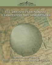 U.S. Defense Plan Against Clandestine Nuclear Attacks