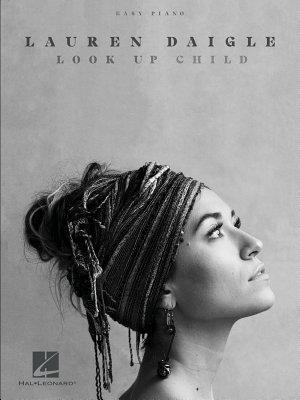 Lauren Daigle   Look Up Child Songbook