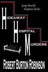 Hideaway Hospital Murders Book PDF