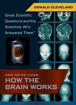 How Do We Know How the Brain Works