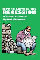 How to Survive the Recession a Vermont Perspective