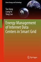 Energy Management of Internet Data Centers in Smart Grid PDF