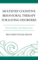 Multistep Cognitive Behavioral Therapy for Eating Disorders PDF