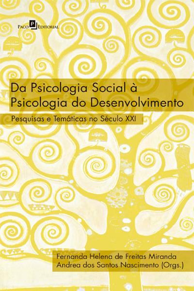 Da Psicologia Social A Psicologia Do Desenvolvimento