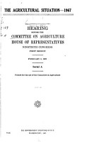 Hearings Before the Committee on Agriculture  House of Representatives  Ninetieth Congress PDF