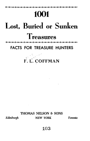 1001 Lost  Buried Or Sunken Treasures