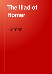 The Iliad of Homer: Volume 2
