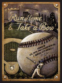 Run Home and Take a Bow  Stories of Life  Faith  and a Season with the Kansas City Royals PDF