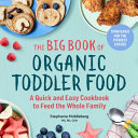 The Big Book of Organic Toddler Food Book