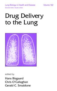 Drug Delivery to the Lung