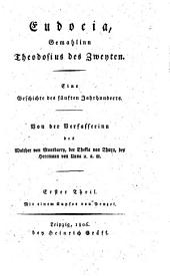 Eudocia, Gemahlinn Theodosius des Zweyten: eine Geschichte des 5. Jahrhunderts