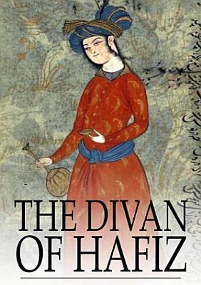 The Divan of Hafiz