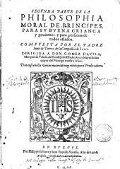 Philosophia moral de principes, 2: Para su buena criança y gouierno y para personas de todos estados