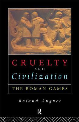 Cruaut   Et Civilization