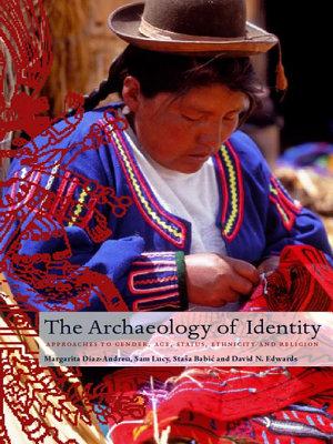 Archaeology of Identity PDF